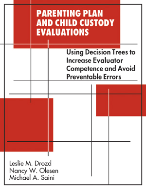 Parenting Plan and Child Custody Evaluattions: Using Decision Trees